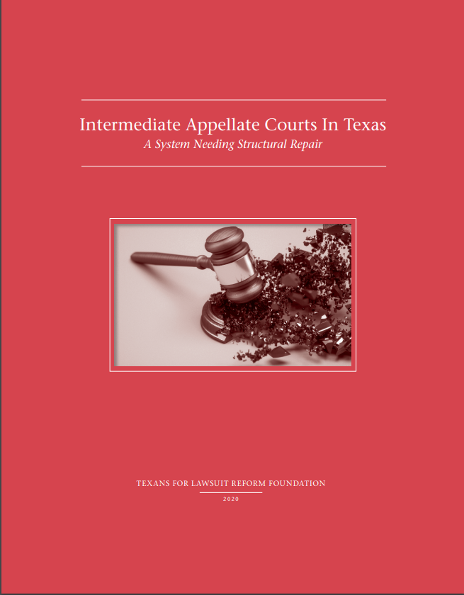 Intermediate Appellate Courts in Texas: A System Needing Structural Repair